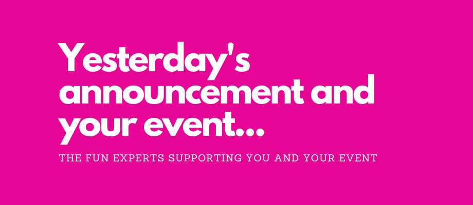 What does yesterday's announcement mean for your event?
